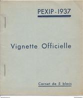 "⭐⭐Carnet De 5 Blocs De La ""VIGNETTE OFFICIELLE PEXIP-1937"" - Neuf **⭐⭐ - Filatelistische Tentoonstellingen"
