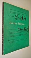 B0700[Boek] Hortus Belgicus : Catalogus Van De Tentoonstelling [1962 Pomologie Dendrologie Tuinbouw Boeken Over] - Autres