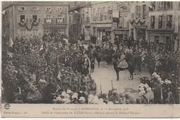 57 Entrée Des Français à MORHANGE Le 18 Nov 1918 Défilé De L'Infanterie Du 32e Corps D'armée - Morhange