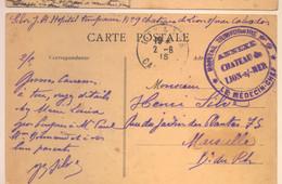 Cachet Hopital Temporaire N°9 Annexe Chateau De Lion S Mer 1915 Frappe Superbe (pas Courant) - WW I