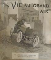 1904 AUTOMOBILE - LE CIRCUIT DES ARDENNES BELGES - NEUCHATEAU - BASTOGNE - PIERRE DE CRAWHEZ - Unclassified