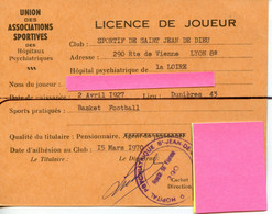 Licence De Joueur. HAUTE LOIRE. DUNIERES  . U.A.S.H.P   Saint Jean De Dieu LYON 8ème . FOOTBALL BASKET - Altri