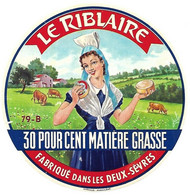 ETIQU. FROM. 79-B LE RIBLAIRE DEUX-SEVRES - Cheese