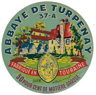 ETIQU. ABBAYE De TURPENAY 37-A INDRE ET LOIRE - Cheese