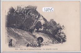 LAOS- LUANG-PRABANG- LA PAGODE ROYALE- RUE DE LUANG-PRABANG - Laos