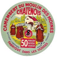 ETIQU. CAMEMB. Du MOULIN Des Moines 8 P. CHATENOIS Vosges - Cheese