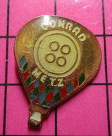 512d Pin's Pins / Beau Et Rare / THEME : MONTGOLFIERES / BALLON LIBRE CONRAD BOUTON D ECULOTTE ? - Mongolfiere