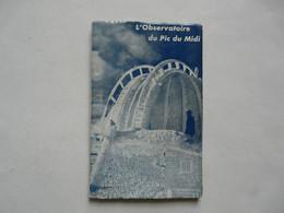 L'OBSERVATOIRE DU PIC DU MIDI (48 Pages) - LES EDITIONS PYRENEENNES 1954 - Astronomie