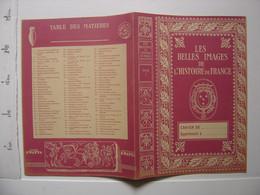 Ancien Protege Cahier LES BELLES IMAGES De L'HISTOIRE De FRANCE - Other