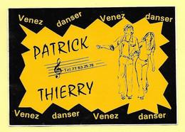 AUTOCOLLANT STICKER - PATRICK & THIERRY - VENEZ DANSER - DANSE - Stickers
