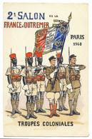 Carte Signée Pierre-Albert LEROUX - DRAPEAU - 2e Salon De La France D'Outremer PARIS 1940 Troupes Coloniales - Uniforms