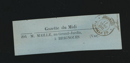 Cachet Journaux Marseille P.P. 17 Janvier 1888  Gazette Du Midi - 1877-1920: Periodo Semi Moderno