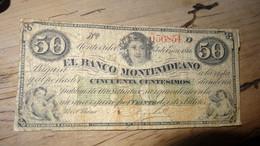 URUGUAY : Banco Montevideano, 50 Centesimos 1866  ........ Page13 - Uruguay
