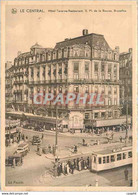 CPA Le Central Hotel Taverne Restaurant De La Bourse Bruxelles Tramway - Pubs, Hotels, Restaurants