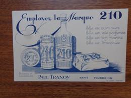 BUVARD - PAUL TRANOY : EMPLOYEZ LA MARQUE 210 - Non Classificati