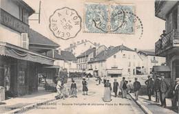 BELLEGARDE - Douane Française Et Ancienne Place Du Marché - Bellegarde-sur-Valserine