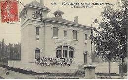 FRANCE - RARE -  FONTAINES-SAINT-MARTIN - L'Ecole Des Filles - 1908 - Other Municipalities