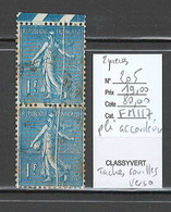 France - Yvert 205 - Semeuse - 1 Fr Bleu - Pli Accordéon - Paire - Varietà: 1900-20 Usati