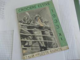 LIBRETTO-BROCHURE CROCIERE RIUNITE 1933 - Dépliants Touristiques