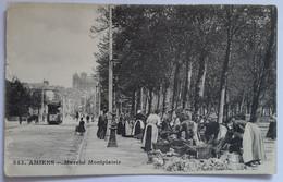 Carte Postale Amiens Marché Montplaisir Animé Tramway 1916 - Amiens