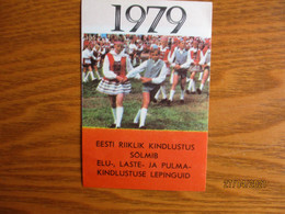 1979 ESTONIA   DANCE FESTIVAL INSURANCE FOLK COSTUMED CHILDREN ,  CALENDAR  ,  O - Small : 1971-80