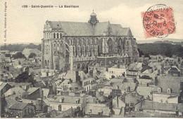 CPA - SAINT QUENTIN - LA BASILIQUE (TRES BELLE CARTE) - Saint Quentin