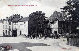 10   BAR SUR AUBE  RUE DE LA GARE ANIMEE - Bar-sur-Aube