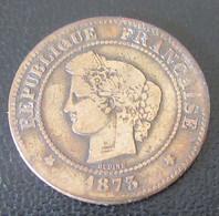 France - Monnaie 5 Centimes Cérès 1873 A - C. 5 Centimes