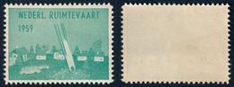 FRANCOBOLLO NEDERL. RUIMTEVART 1959 - POSTA RAZZO - CINDARELLA ERINNOFILO VIGNETTE - NUOVO ** - Europa