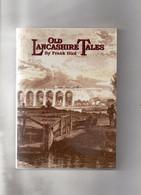 Contes Et Légendes. Frank Hird. Old Lancashire Tales. - Other