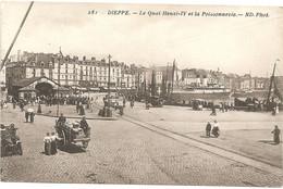 76  DIEPPE Le Quai Henri 4 Et La Poissonnerie - Dieppe