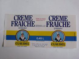 Etiquette   CREME  FRAICHE   D'ISIGNY    CLAUDEL  PONT-HEBERT 50880 - Cheese