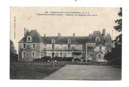 CHANTENAY SUR LOIRE CHATEAU DE L ABBAYE (COTE NORD) - Autres Communes