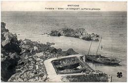 29 LE CONQUET - La Pierre Glissante - Le Conquet
