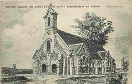 62 - Notre Dame De Lorette - Actuellement En Ruines - Ecrite - Voir Scan Recto-Verso - Voir Scan Recto-Verso - Non Classificati
