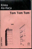 Tom Tom Tom - Collection Taille Unique - Ala-Harja Riikka - 2003 - Other