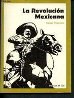 La Revolucion Mexicana - 8 - Thiercelin Raquel - 1972 - Cultural