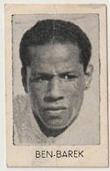 Maroc Morocco Football Footballeur Larbi Ben Barek 1917- 1992 Casablanca Chewing Gum Johny Tarzan Welcome - Soccer