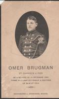ABL, Omer Brugman , Né à Seneffe Le 14 Décembre 1890 Tombé Au Champ D'honneur à Hauthem Le 26 Août 1914 - Obituary Notices
