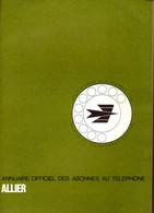 ANNUAIRE - 03 - Département Allier - Année 1975 - Annuaire Officiel Des Postes - 318 Pages - Telephone Directories