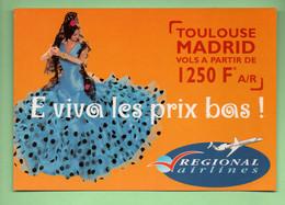 """AVION . """" E VIVA LES PRIX BAS ! """" . TOULOUSE MADRID . RÉGIONAL AIRLINES - Réf. N°30944 - - Unclassified"""