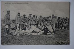 AK: Verteilen Von Liebesgaben Im Felde / Sanitäts-Kompanie Nr. 2 / 16. AK/ 30.04.1915 - Guerre 1914-18
