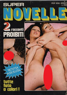Super Novelle (2 Racconti Proibiti) - Other