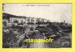 20 2B HAUTE CORSE / BASTIA / LE QUARTIER SAINT-JOSEPH - Bastia