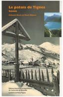 Le Patois De TIGNES Savoie Haute Tarentaise Célestin Duch Et Henri Béjean - Alpes - Pays-de-Savoie
