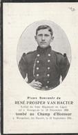 ABL, René Prosper Van Hacter , Né à Bourgeois 15 Décembre 1886 ,Wespelaer Le Septembre 1914 - Obituary Notices