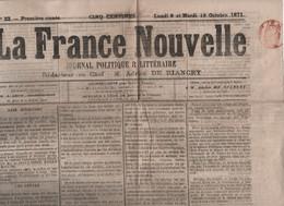 LA FRANCE NOUVELLE 09 10 1871 - GREVES - LYON - VICTORIA - ADRESSE DE DEPUTES AU PAPE - ALSACE LORRAINE - RELIGION - 1850 - 1899