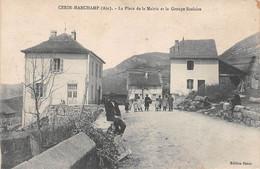 CERIN-MARCHAMP - La Place De La Mairie Et Le Groupe Scolaire - Other Municipalities