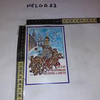 FB8089 MACERATA 1987 TIMBRO ANNULLO 10'' PELLEGRINAGGIO A PIEDI MACERATA LORETO - 1981-90: Storia Postale