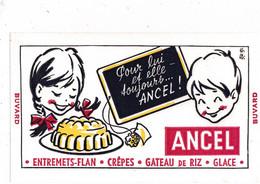 BUVARD - Entremets-Flan - Crêpes - Gâteau De Riz - Glace Ancel - Cake & Candy